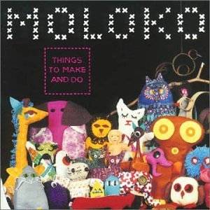 Moloko: Things To Make And Do - Cover