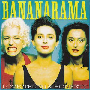 Bananarama: Love, Truth & Honesty - Cover