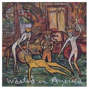 Love/Hate: Wasted In America (CD) - Bild 1
