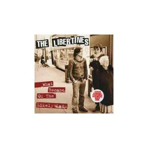 The Libertines: What Became Of The Likely Lads - Cover