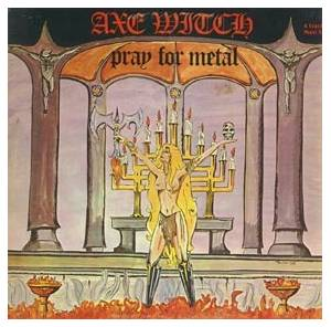 Axewitch: Pray For Metal - Cover