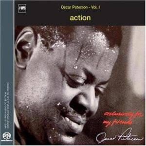 Oscar Peterson: Exclusively For My Friends Vol. I - Action - Cover