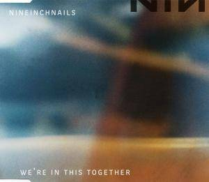 Nine Inch Nails: We're In This Together - Cover