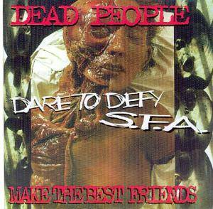 Cover - S.F.A.: Dead People Make The Best Friends