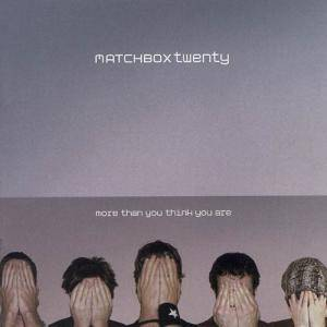 Matchbox Twenty: More Than You Think You Are - Cover