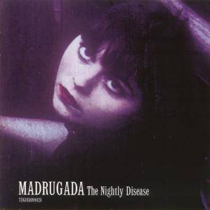 Madrugada: The Nightly Disease (CD) - Bild 1