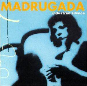Madrugada: Industrial Silence - Cover