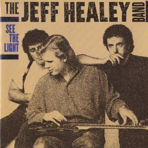 Cover - Jeff Healey Band, The: See The Light