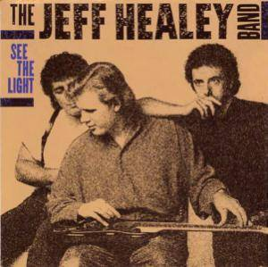 The Jeff Healey Band: See The Light (CD) - Bild 1