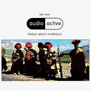 Cover - Audio Active: We Are Audio Active [Tokyo Space Cowboys]