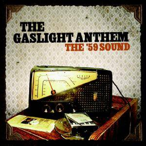 The Gaslight Anthem: '59 Sound, The - Cover