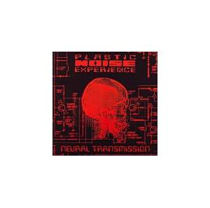 Cover - Plastic Noise Experience: Neural Transmission
