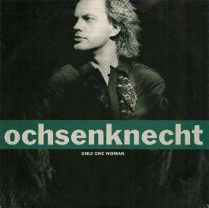 Cover - Ochsenknecht: Only One Woman