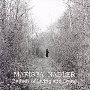 Cover - Marissa Nadler: Ballads Of Living And Dying