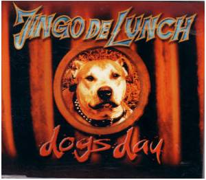 Cover - Jingo De Lunch: Dogs Day