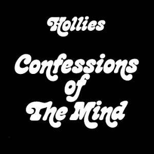 The Hollies: Confessions Of The Mind - Cover