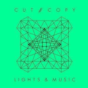 Cover - Cut Copy: Lights & Music
