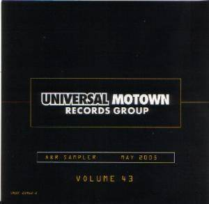 Universal Motown Records Group: A & R Sampler May 2005 Volume 43 - Cover