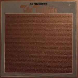 Cover - Triffids, The: Peel Sessions, The