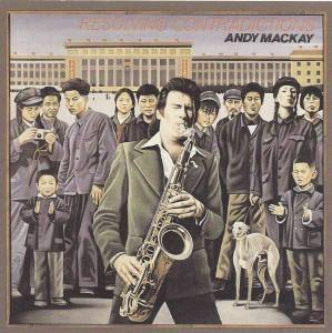 Andy Mackay: Resolving Contradictions - Cover