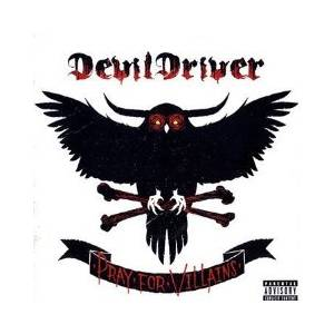 DevilDriver: Pray For Villains - Cover