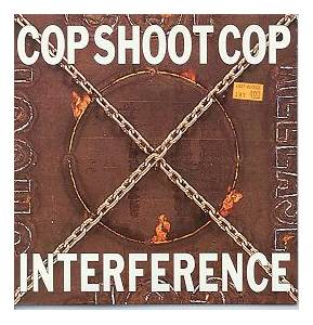 Cover - Cop Shoot Cop: Interference