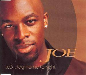 Cover - Joe: Let's Stay Home Tonight