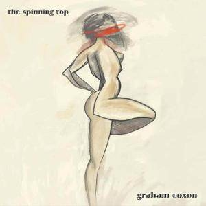 Cover - Graham Coxon: Spinning Top, The