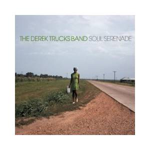 Cover - Derek Trucks Band, The: Soul Serenade