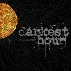 Cover - Darkest Hour: Eternal Return, The