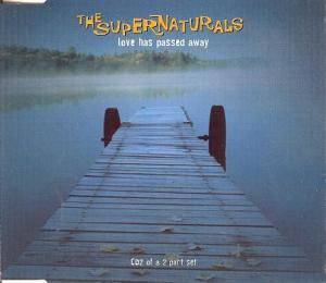 Cover - Supernaturals, The: Love Has Passed Away