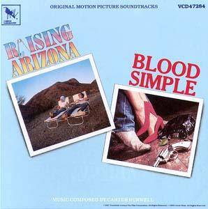Cover - Carter Burwell: Raising Arizona / Blood Simple