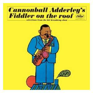 Cannonball Adderley: Fiddler On The Roof - Cover
