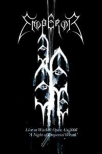 "Emperor: Live At Wacken Open Air 2006 - ""A Night Of Emperial Wrath"" - Cover"