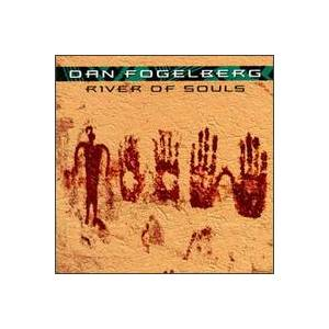 Dan Fogelberg: River Of Souls - Cover
