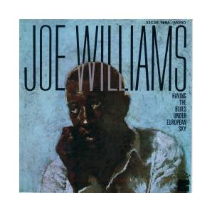 Cover - Joe Williams: Having The Blues Under European Sky