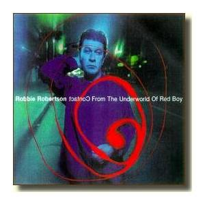Cover - Robbie Robertson: Contact From The Underworld Of Redboy