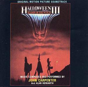 John Carpenter & Alan Howarth: Halloween III - Season Of The Witch - Cover