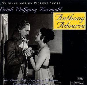 Cover - Erich Wolfgang Korngold: Anthony Adverse