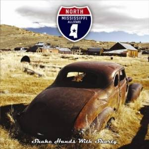 Cover - North Mississippi Allstars: Shake Hands With Shorty