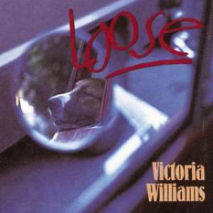 Cover - Victoria Williams: Loose
