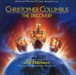 Cover - Cliff Eidelman: Christopher Columbus: The Discovery
