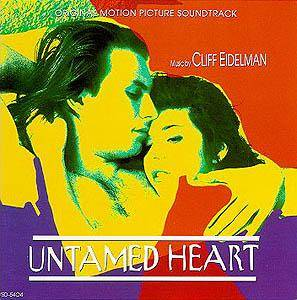 Cover - Cliff Eidelman: Untamed Heart