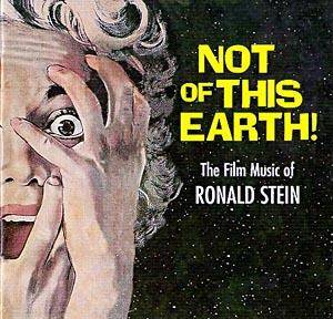 Cover - Ronald Stein: Not Of This Earth!