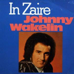 Johnny Wakelin: In Zaire - Cover