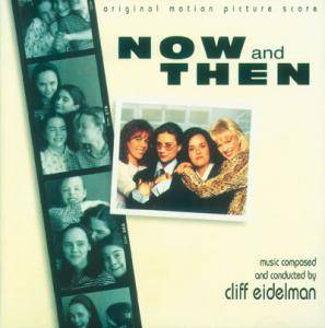 Cover - Cliff Eidelman: Now And Then