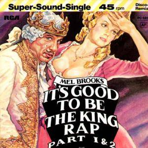 Mel Brooks: It's Good To Be The King Rap - Cover