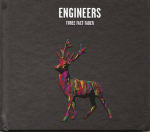 Cover - Engineers: Three Fact Fader