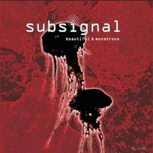 Subsignal: Beautiful & Monstrous - Cover