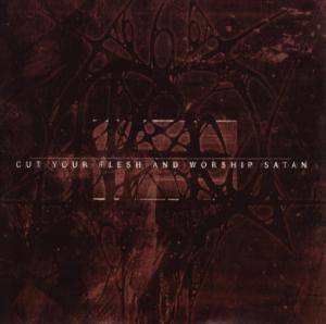 Cover - Antaeus: Cut Your Flesh And Worship Satan